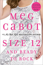 Size 12 and Ready to Rock Meg Cabot Adult Fiction Rating: 4